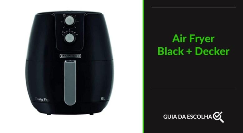 Fritadeira elétrica Black + Decker representando um dos modelos de melhor air fryer 2021
