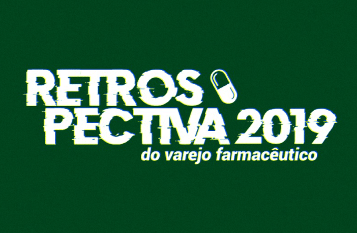 retrospectiva-do-varejo-farmaceutico-2019
