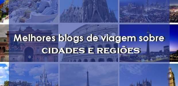 Melhores blogs de viagem sobre cidades e regiões