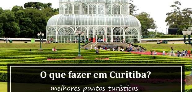 O que Fazer em Curitiba? Melhores Pontos Turísticos!