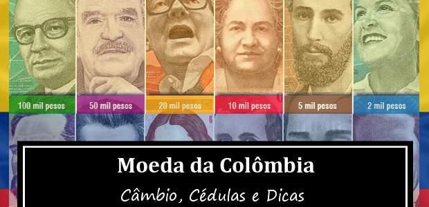 Moeda da Colômbia: Câmbio, Cédulas e Dicas!