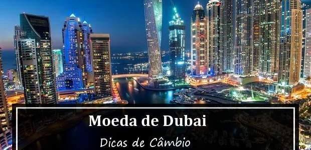 Moeda de Dubai: a Moeda dos Emirados Árabes!