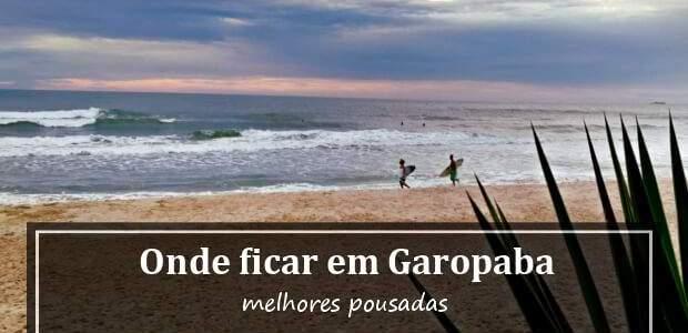 Onde ficar em Garopaba, Santa Catarina? Melhores Pousadas em Garopaba!