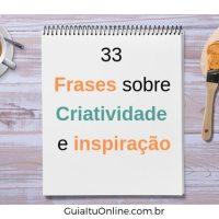 frases sobre ciratividade e inspiração