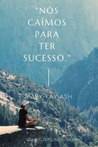 frase Mary Kay Ash Administradora de cair-sucesso