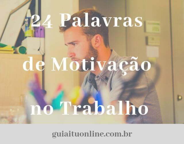 25 Palavras de Motivação no Trabalho para Motivar a Equipe [frases com imagens]