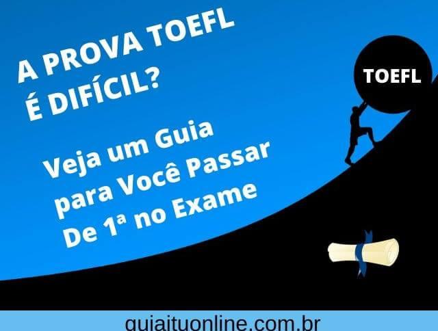 Guia TOEFL de como passar na prova e estudar para o exame