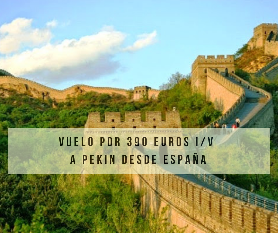 Vuelo con Destino a China por 390 € i/v
