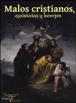 Malos cristianos, apostatas y herejes