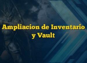 Ampliacion de Inventario y Vault