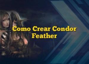 Como Crear Condor Feather