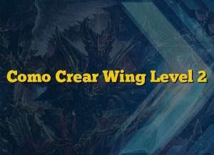 Como Crear Wing Level 2