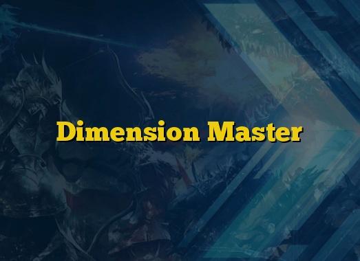 Dimension Master