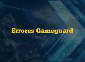 Errores Gameguard