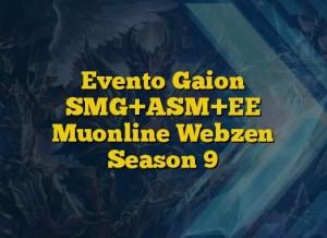 Evento Gaion SMG+ASM+EE Muonline Webzen Season 9