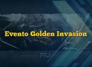 Evento Golden Invasion