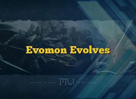 Evomon Evolves