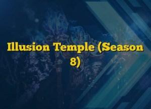 Illusion Temple (Season 8)