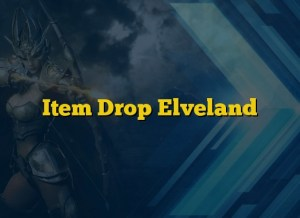 Item Drop Elveland