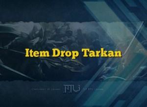Item Drop Tarkan