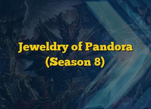 Jeweldry of Pandora (Season 8)