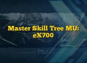 Master Skill Tree MU: eX700