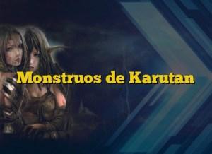Monstruos de Karutan