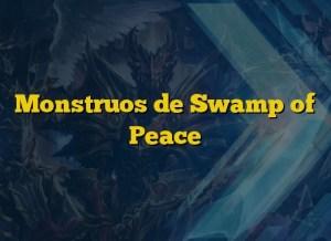 Monstruos de Swamp of Peace