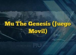 Mu The Genesis (Juego Movil)