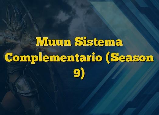 Muun Sistema Complementario (Season 9)