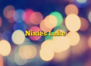 Nixies Lake