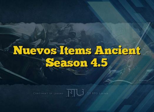 Nuevos Items Ancient Season 4.5