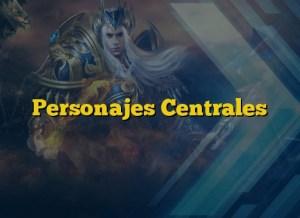 Personajes Centrales