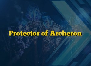 Protector of Archeron