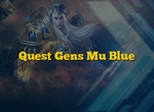Quest Gens Mu Blue