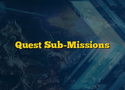 Quest Sub-Missions