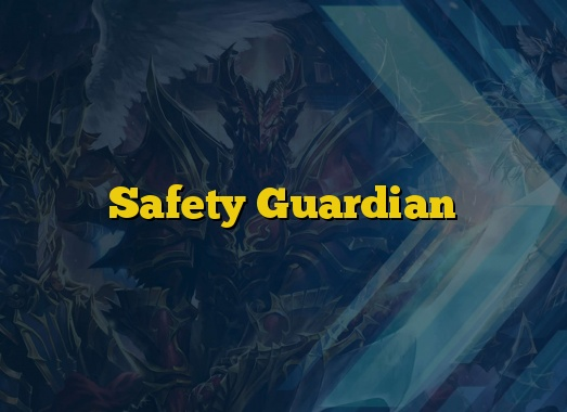 Safety Guardian