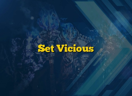 Set Vicious