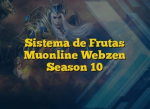 Sistema de Frutas Muonline Webzen Season 10