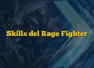 Skills del Rage Fighter