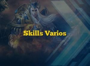 Skills Varios