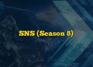 SNS (Season 8)