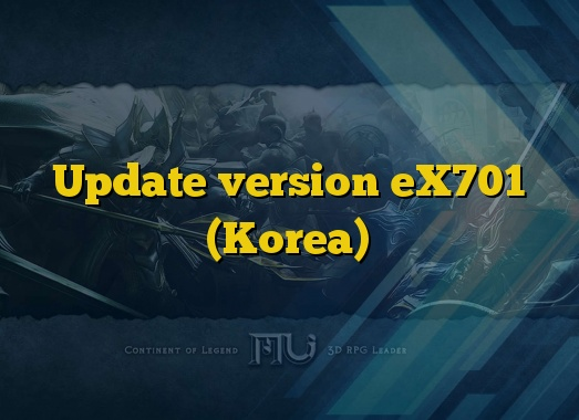 Update version eX701 (Korea)
