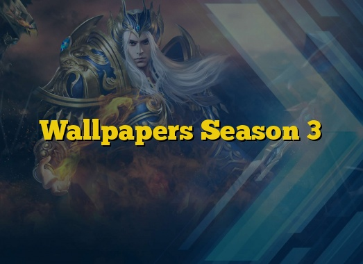 Wallpapers Season 3