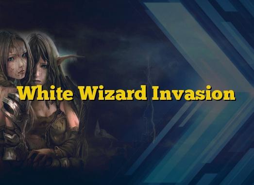 White Wizard Invasion