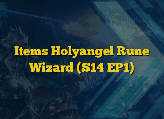 Items Holyangel Rune Wizard (S14 EP1)