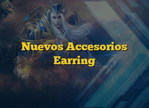 Nuevos Accesorios Earring