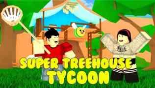 Roblox Super Treehouse Tycoon - Lista de Códigos (Junio 2021)
