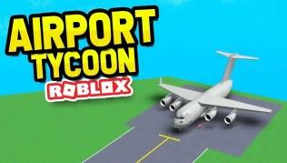 Roblox Airport Tycoon - Lista de Códigos (Mayo 2021)