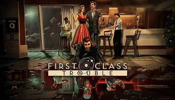 First Class Trouble Guía de cómo incinerar a alguien